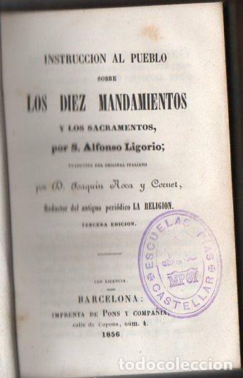 ALFONSO LIGORIO : INSTRUCCIÓN AL PUEBLO SOBRE LOS DIEZ MANDAMIENTOS Y LOS SACRAMENTOS (PONS, 1856) (Libros Antiguos, Raros y Curiosos - Religión)
