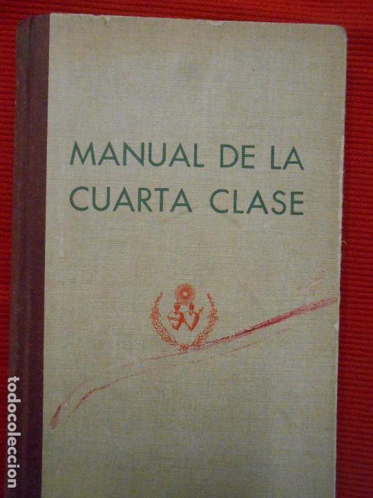 MANUA DE LA CUARTA CLASE (Libros Antiguos, Raros y Curiosos - Religión)