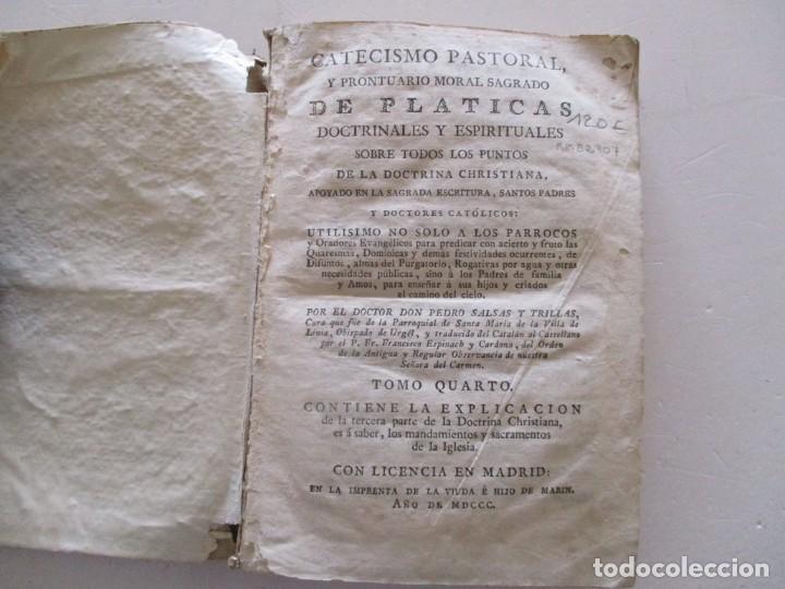 Libros antiguos: DOCTOR DON PEDRO SALSAS Y TRILLAS. Catecismo pastoral. Tomo Quarto. RM82307. - Foto 2 - 95852719