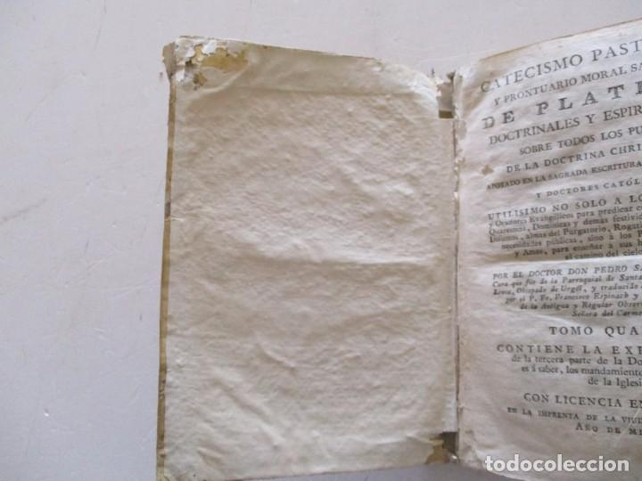 Libros antiguos: DOCTOR DON PEDRO SALSAS Y TRILLAS. Catecismo pastoral. Tomo Quarto. RM82307. - Foto 6 - 95852719