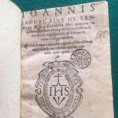 Libros antiguos: SANTIAGO, JUAN DE (S.J.), DE ARTE RHETORICA LILBRI QUATUOR: IN QUIBUS EISUDEM ARTIS PRAECEPTA.... Lote 95993651
