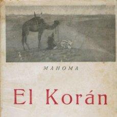 Libros antiguos: EL KORÁN, DE MAHOMA. TOMO III. AÑOS 192?. (10.1). Lote 96141843