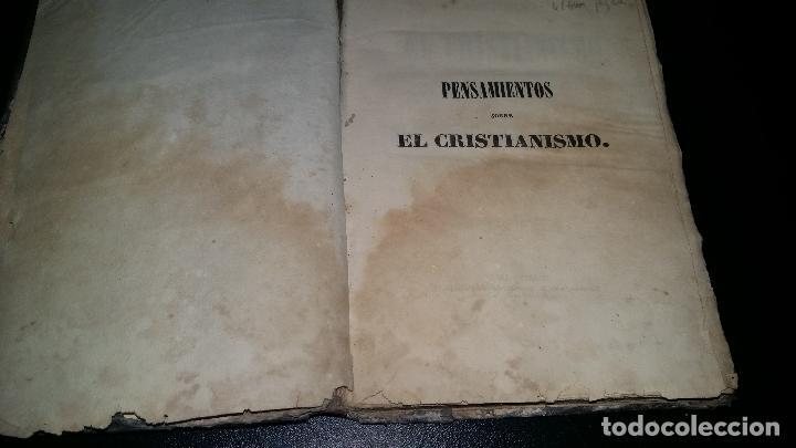 Libros antiguos: PENSAMIENTOS SOBRE EL CRISTIANISMO y pruebas de su verdad / jose droz / 1845 - Foto 2 - 96177959
