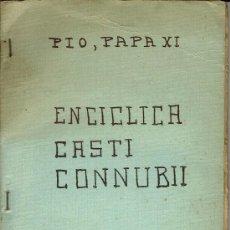 Libros antiguos: ENCÍCLICA CASTI CONNUBII, POR PÍO XI. FOLLETÍN DE -EL IRIS- DE CIUTADELLA. AÑO 1931. (11.1). Lote 96677783
