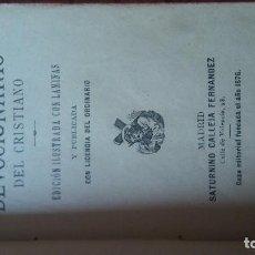 Libros antiguos: PEQUEÑO DEVOCIONARIO DEL CRISTIANO. 1876. Lote 96980295