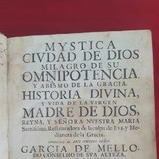 Libros antiguos: MYSTICA CIUDAD DE DIOS VIDA DE LA VIRGEN LISBOA 1681 GARCIA DE MELLO. Lote 97037211