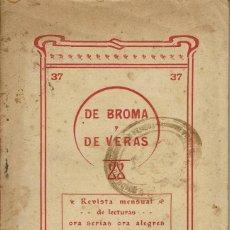 Libros antiguos: DE BROMA Y DE VERAS.Nº37/38.HISTORIA DE LA PASIÓN DE Nº SR.JESUCRISTO,REMIGIO VILARIÑO. 1914 (11.1). Lote 97125991