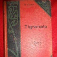 Libros antiguos: TIGRANATE-JULIANO EL APOSTATA. Lote 97266619