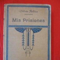Libros antiguos: MIS PRISIONES -LECTURAS RECREATIVAD. Lote 97271575
