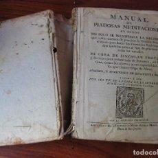 Libros antiguos: MANUAL DE PIADOSAS MEDITACIONES . PADRES DE LA CASA CONGREGACION DE LA MISION BARCELONA 1766 S XVIII. Lote 97734907