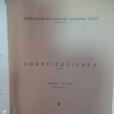 Libros antiguos: LIBRO INSTITUCION DE LAS ACTIVAS DEL APOSTOLADO SOCIAL- CONSTITUCIONES - IMP. BOCANEGRA GUADIX 1951. Lote 97881339
