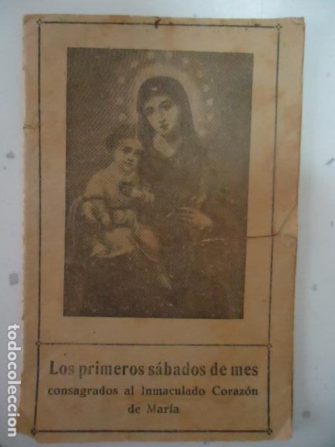 LOS PRIMEROS SABADOS DEL MES CONSAGRADOS AL INMACULADO CORAZON DE MARIA 1943 (Libros Antiguos, Raros y Curiosos - Religión)