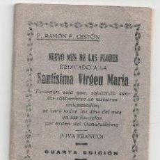 Libros antiguos: NUEVO MES DE LAS FLORES DEDICADO A LA SANTÍSIMA VIRGEN MARÍA. Lote 98006879