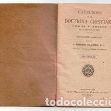 Libros antiguos: CATECISMO DE LA DOCTRINA CRISTIANA, POR EL P. ASTETE, 1919. Lote 98011367