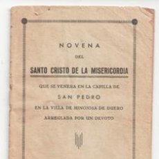 Libros antiguos: NOVENA DEL SANTO CRISTO DE LA MISERICORDIA, CAPILLA DE SAN PEDRO, HINOJOSA DE DUERO, 1875. Lote 98011907
