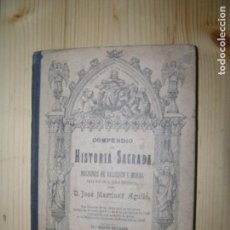 Libros antiguos: (F.1) COMPENDIO DE HISTORIA SAGRADA Y NOCIONES DE RELIGIÓN Y MORAL PARA LA NIÑEZ ESTUDIOSA AÑO 1901. Lote 99340007