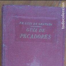 Libros antiguos: GUIA DE PECADORES 1925 LUIS DE GRANADA. Lote 91863300