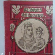 Libros antiguos: MINI LIBRITO DE LA COLECCION FLORES CELESTES Nº18-VIDA DE NUESTRA SEÑORA DEL CARMEN-CALLEJA.MADRID . Lote 100161899
