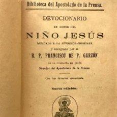 Libros antiguos: DEVOCIONARIO DEL NIÑO JESÚS. Lote 100522655