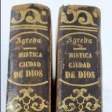 Libros antiguos: L-3718. MISTICA CIUDAD DE DIOS. SOR MARIA DE JESUS. VIDA DE LA VIRGEN. TOMO III Y VII. AÑO 1860.. Lote 100609147
