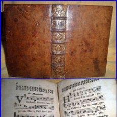 Libros antiguos: AÑO 1698: HYMNI SACRI. LIBRO DEL SIGLO XVII CON PARTITURAS. BIEN CONSERVADO. CASI 320 AÑOS DE ANTIG.. Lote 100763503