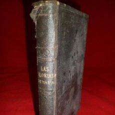 Livros antigos: GLORIAS DE MARÍA. S. ALFONSO Mª DE LIGORIO. 1911. Lote 101440795
