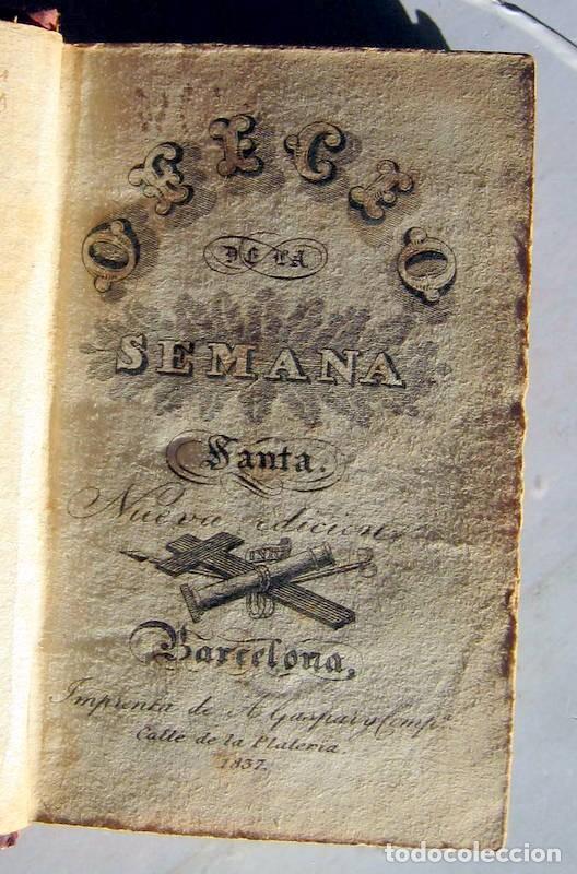 Libros antiguos: OFICIOS DE LA SEMANA SANTA -1837 - Foto 2 - 101668719
