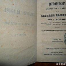 Libros antiguos: INTRODUCCIÓN HISTÓRICA Y CRÍTICA A LA SAGRADA ESCRITURA, J.B. GLAIRE, TOMO III, 1847. Lote 101703635