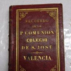 Libros antiguos: LIBRO MISA EN PIEL RECUERDO COMUNION COLEGIO SAN JOSE VALENCIA. ENCUADERNADO EN PIEL,CORTES DORADOS. Lote 102345103