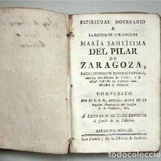 Livres anciens: ESPIRITUAL NOVENARIO A LA REINA DE LOS ÁNGELES MARÍA SANTÍSIMA DEL PILAR DE ZARAGOZA. AÑO 1801. Lote 102478851