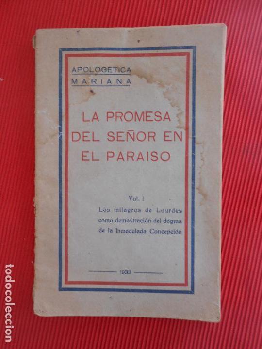 LA PROMESA DEL SEÑOR EN EL PARAISO-VOL I-1933 (Libros Antiguos, Raros y Curiosos - Religión)