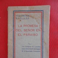 Libros antiguos: LA PROMESA DEL SEÑOR EN EL PARAISO-VOL I-1933. Lote 102667079