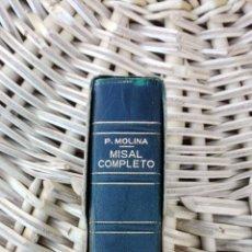 Libros antiguos: MISAL COMPLETO PARA LOS FIELES. P. MOLINA. 1958. Lote 102685451