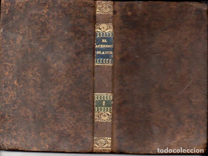 Libros antiguos: IGNACIO PUSALGAS : EL SACERDOTE BLANCO TOMO I (INDAR, 1839) - Foto 2 - 102946419