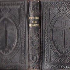 Libros antiguos: ANTOÑITA COROMINAS Y CAMPILLO (TRADUCTORA) : MEDITACIONES PARA SEÑORITAS (LIB. RELIGIOSA, 1889) . Lote 102947843