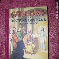 Libros antiguos: (F.1) CATECISMO DE LA DOCTRINA CRISTIANA TERCER GRADO AÑO 1955 EDIT. HORMIGA DE ORO. Lote 102947875