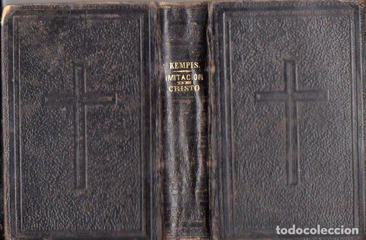 Libros antiguos: TOMÁS DE KEMPIS : DE LA IMITACIÓN DE CRISTO Y MENOSPRECIO DEL MUNDO (LLORENS, 1877) - Foto 2 - 102948387