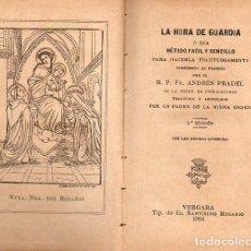Libros antiguos: A. PRADEL : LA HORA DE GUARDIA (VERGARA, 1894) . Lote 103123879