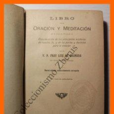 Libros antiguos: LIBRO DE LA ORACION Y MEDITACION - FRAY LUIS DE GRANADA. Lote 103368211