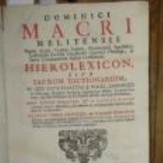 Libros antiguos: HIEROLEXICON, SIVE SACRUM DICTIONARIUM. MACRI MELITENSIS, DOMINICI.. Lote 103687047