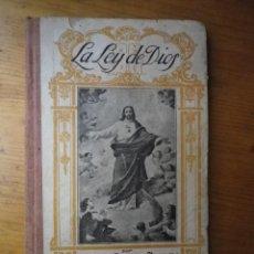 Libros antiguos: LA LEY DE DIOS ALFONSO BENITO ALFARO MADRID 1923. Lote 103696271