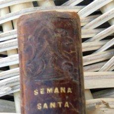 Libros antiguos: SEMANA SANTA LATINA. OFICIO COMPLETO. POR EL PRESBITERO D. JOSE LEGLISA Y PINEDO. MADRID. 1863. Lote 103754931