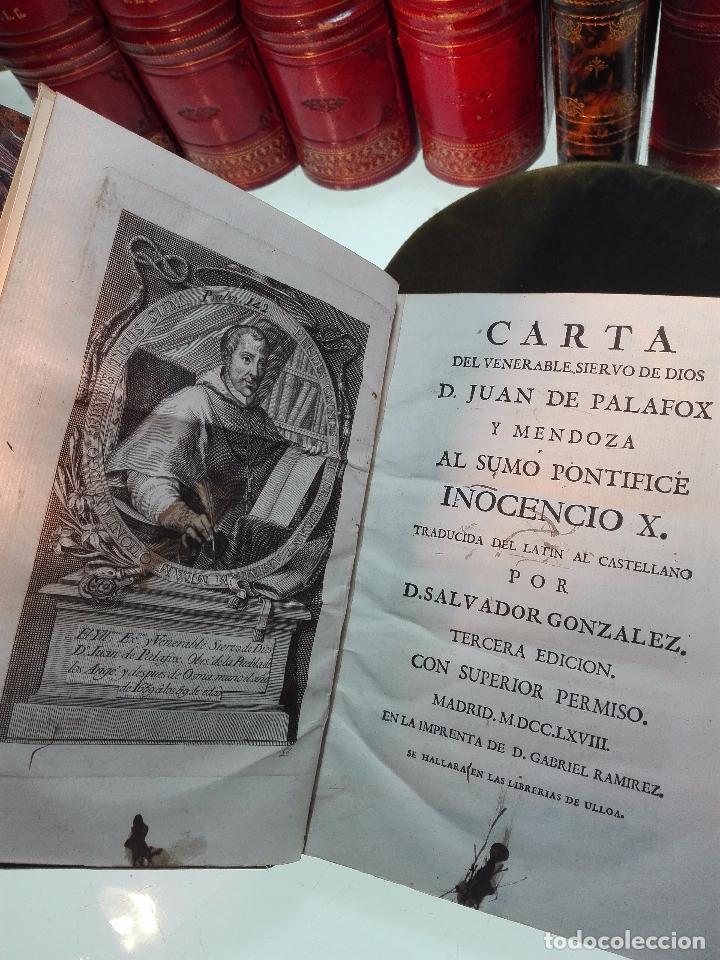 Libros antiguos: CARTA DEL VENERABLE SIERVO DE DIOS D. JUAN DE PALAFOX Y MENDOZA AL SUMO PONTIFICE INICENCIO X - 1768 - Foto 3 - 103912739
