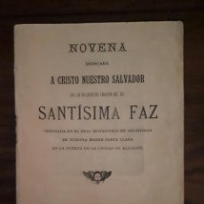 Libros antiguos: NOVENA SANTISIMA FAZ DE ALICANTE 1901. Lote 104445995