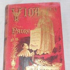 Libros antiguos: VIDA ADMIRABLE DEL PADRE ANTONIO MARIA CLARET, TOMO 2º, CALLEJA, POR P. MARIANO AGUILAR, 1894. Lote 104509151