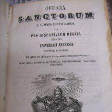 Libros antiguos: OFFICIA SANCTORUM. AÑO 1855. Lote 104616163
