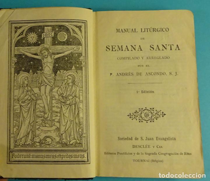 MANUAL LITÚRGICO SEMANA SANTA. P. ANDRÉS DE ASCONDO, S.J. (Libros Antiguos, Raros y Curiosos - Religión)