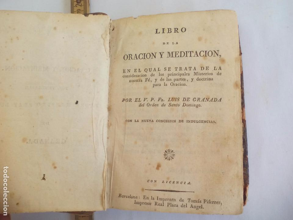 LIBRO DE LA ORACIÓN Y MEDITACIÓN DEL VENERABLE PADRE MAESTRO FRAY LUIS DE GRANADA.1766.IMP. PIFERRER (Libros Antiguos, Raros y Curiosos - Religión)