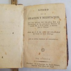 Libros antiguos: LIBRO DE LA ORACIÓN Y MEDITACIÓN DEL VENERABLE PADRE MAESTRO FRAY LUIS DE GRANADA.1766.IMP. PIFERRER. Lote 105332939