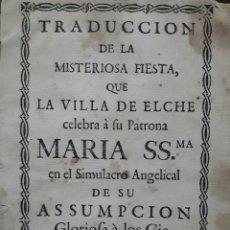Alte Bücher - TRADUCCION DE LA MISTERIOSA FIESTA DE ELCHE ALICANTE 1771 VALENCIA - 105633583